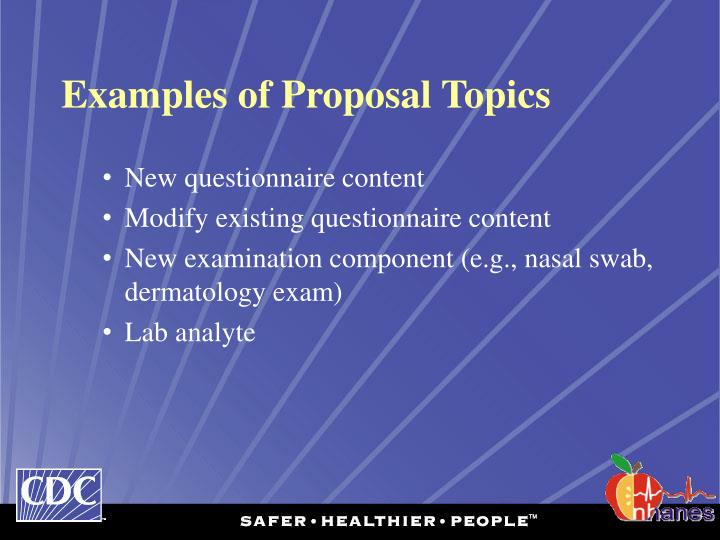 Examples of Proposal Topics