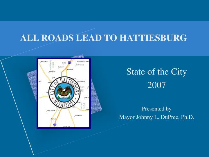all roads lead to hattiesburg n.