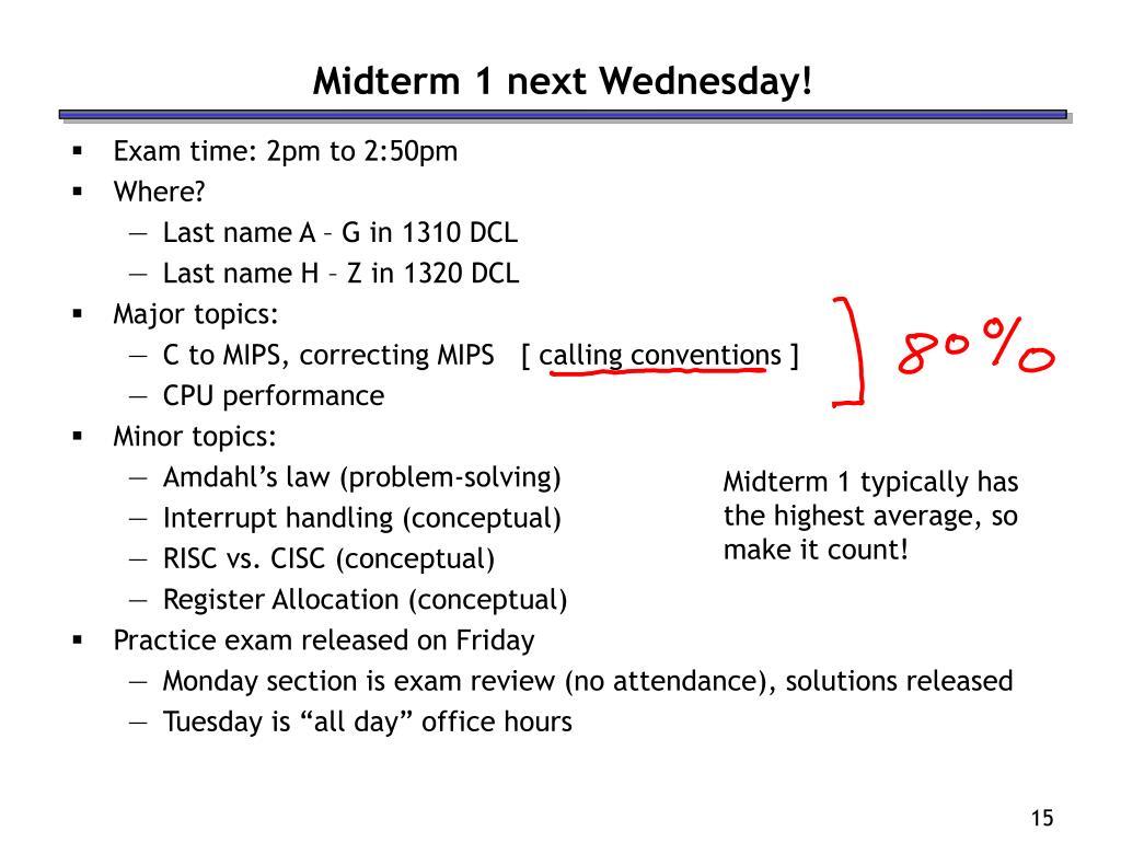 Midterm 1 next Wednesday!