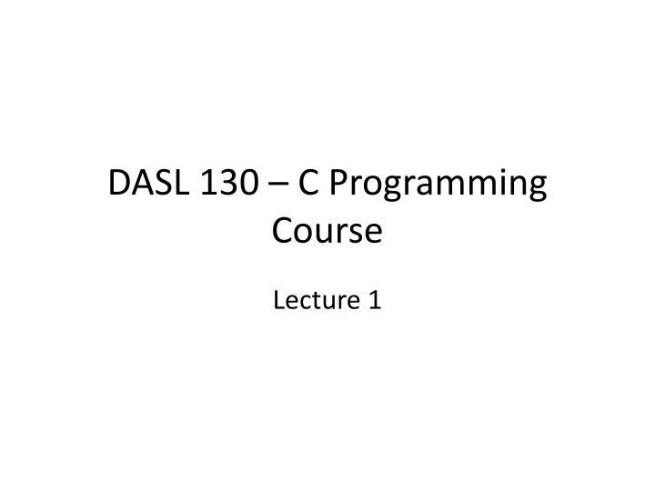 dasl 130 c programming course n.