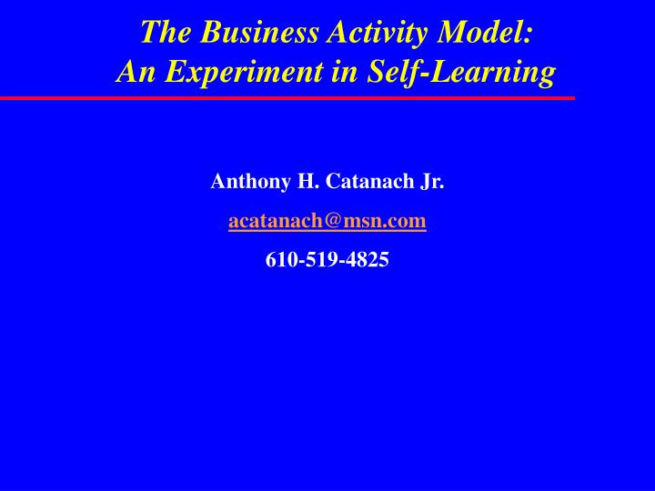 the business activity model an experiment in self learning n.