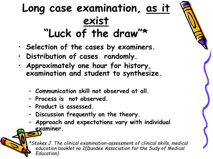 Long case examination,