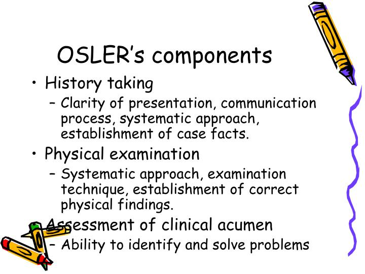 OSLER's components