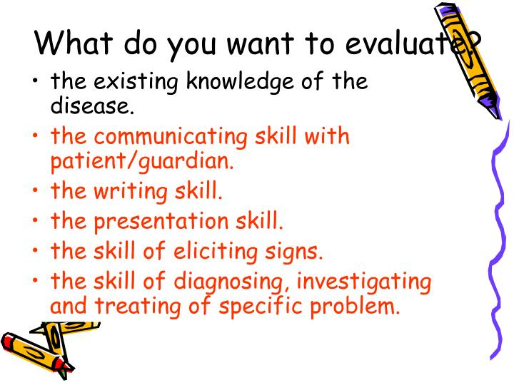 What do you want to evaluate?