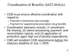 coordination of benefits 423 464 a