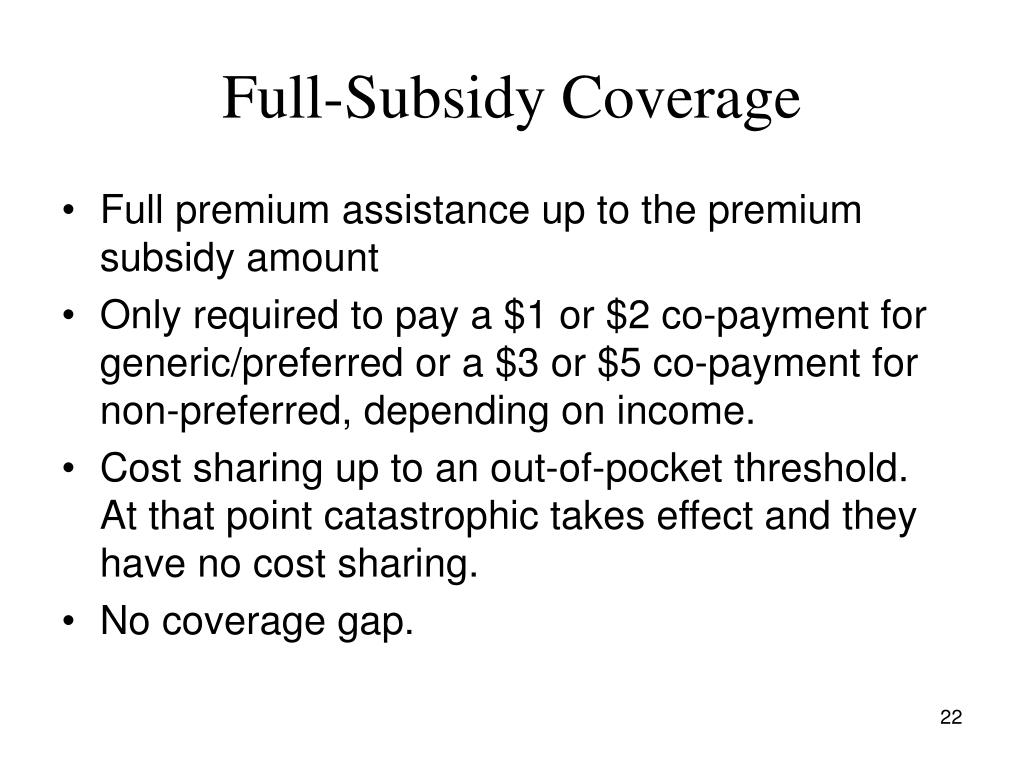 Full-Subsidy Coverage