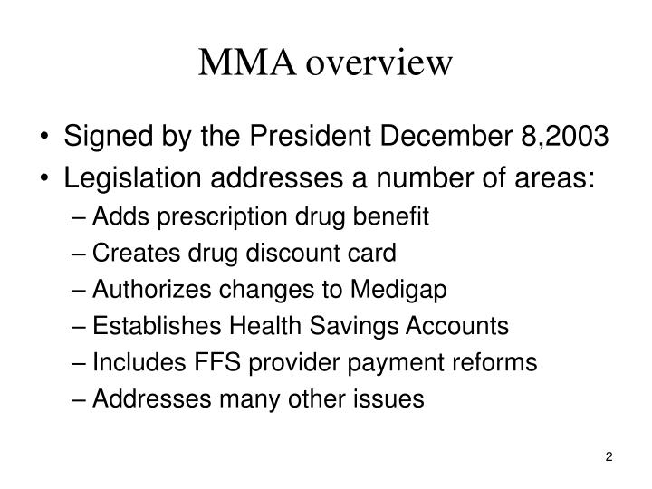 Mma overview