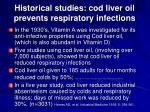 historical studies cod liver oil prevents respiratory infections