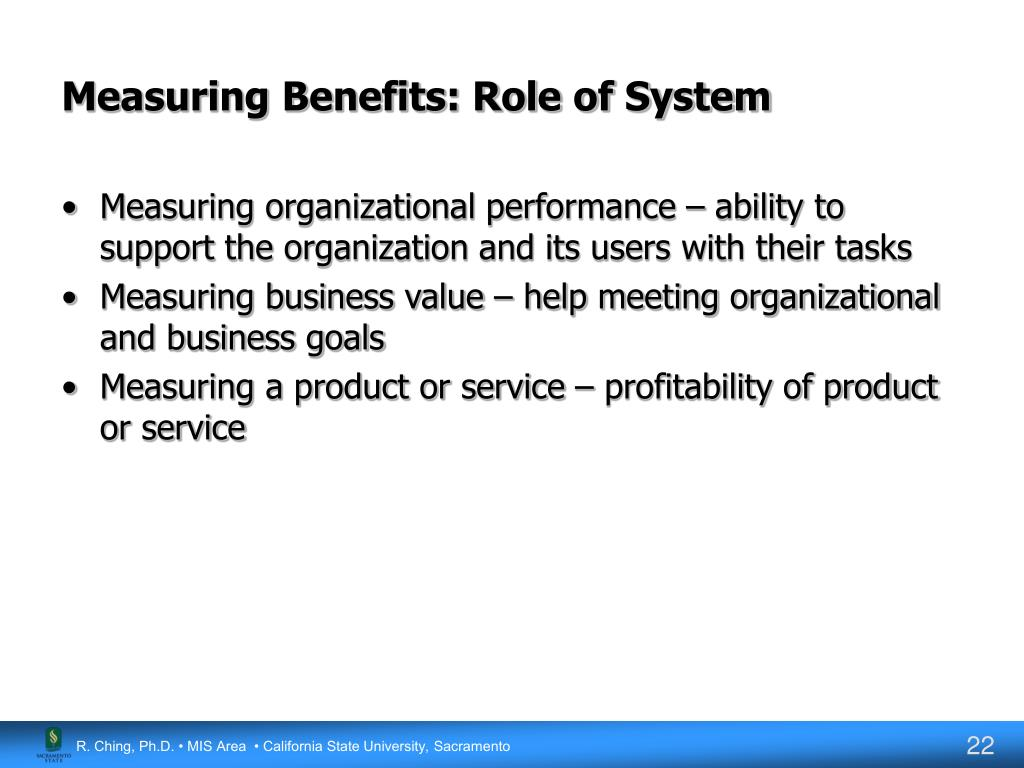 Measuring Benefits: Role of System