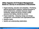 other aspects of it project management based on a survey of 10 executives in sacramento19