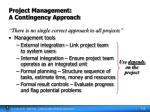 project management a contingency approach
