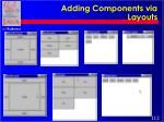 adding components via layouts112