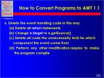 how to convert programs to awt 1 1202