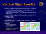 vertical flight benefits