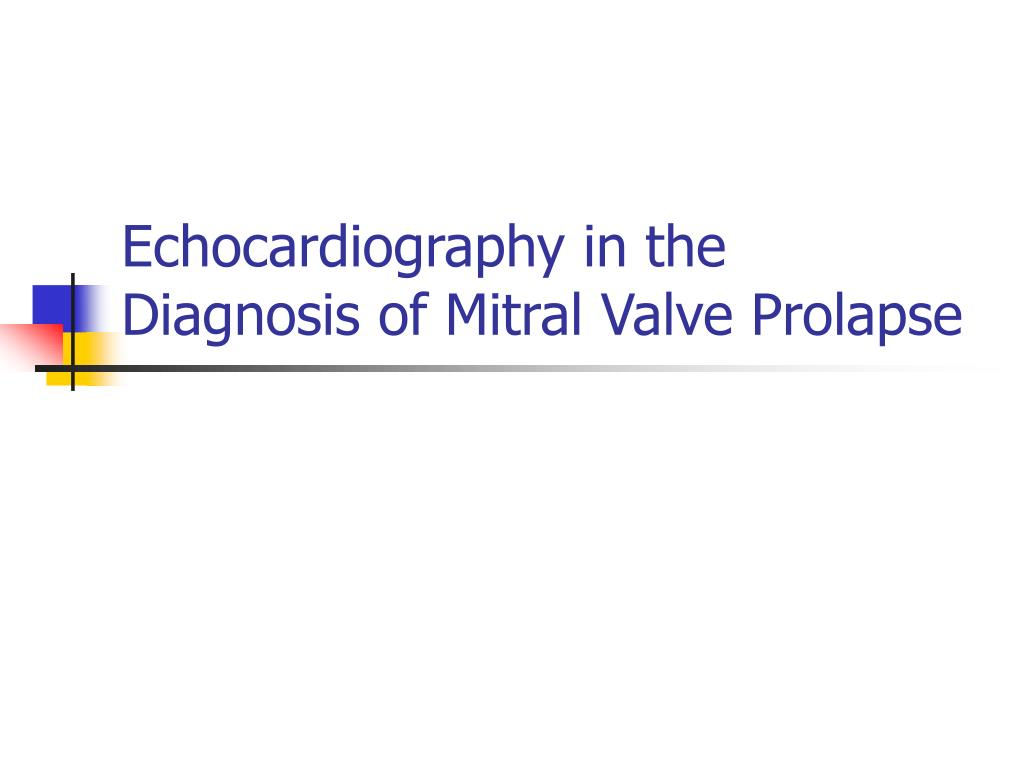 echocardiography in the diagnosis of mitral valve prolapse l.