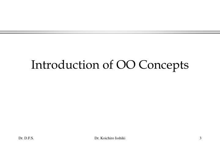 Introduction of oo concepts
