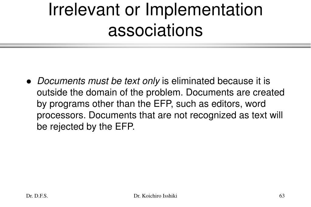 Irrelevant or Implementation associations