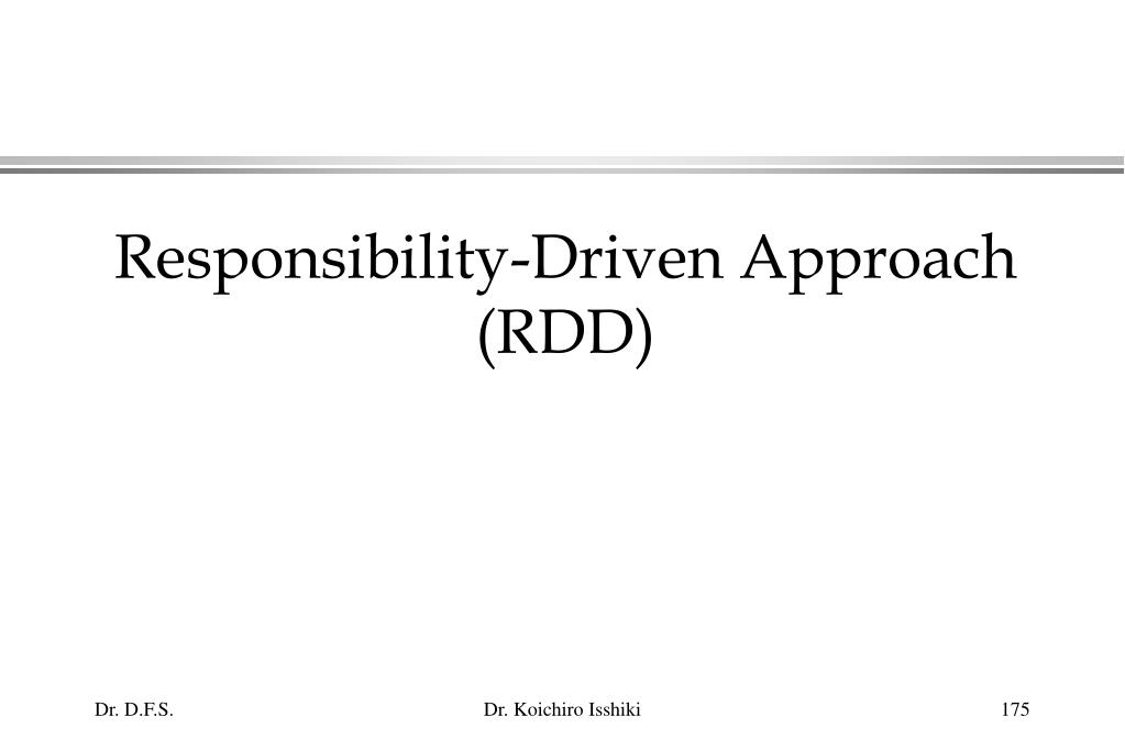 Responsibility-Driven Approach (RDD)