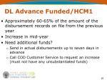 dl advance funded hcm1