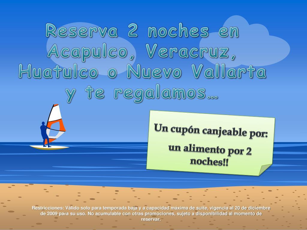 Reserva 2 noches en Acapulco,
