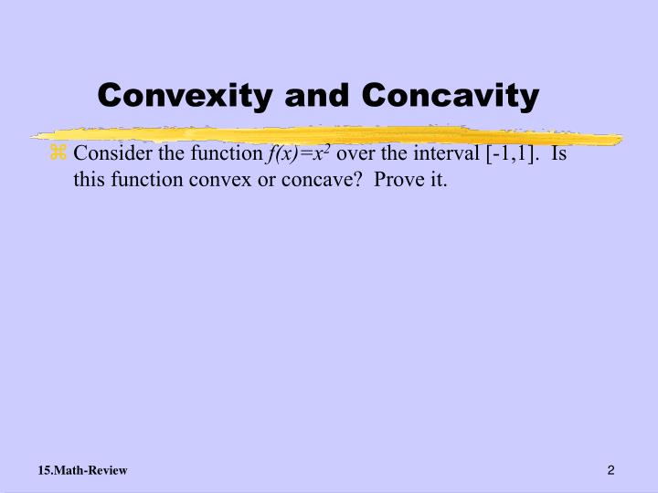 Convexity and concavity