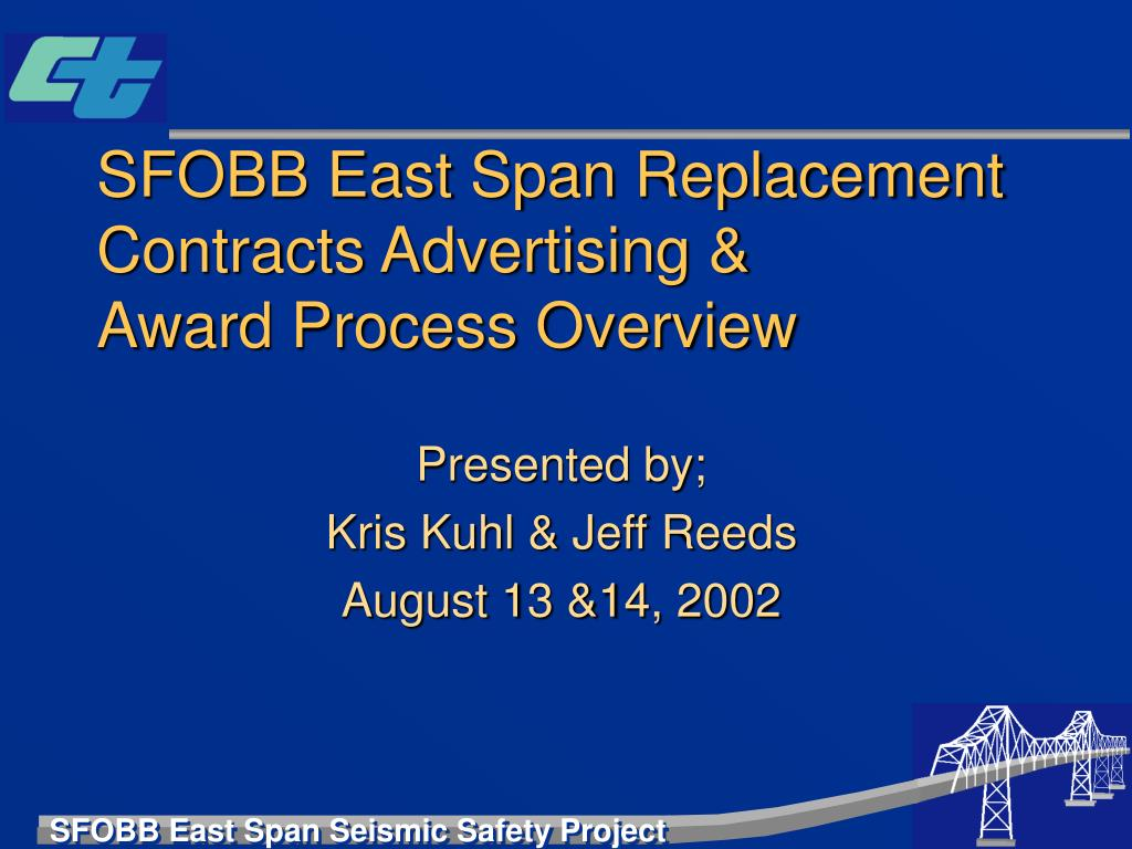 SFOBB East Span Replacement Contracts Advertising &