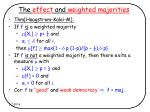 the effect and weighted majorities7