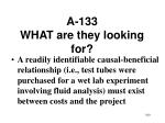 a 133 what are they looking for160