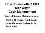 how do we collect f a recovery cash management