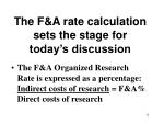 the f a rate calculation sets the stage for today s discussion