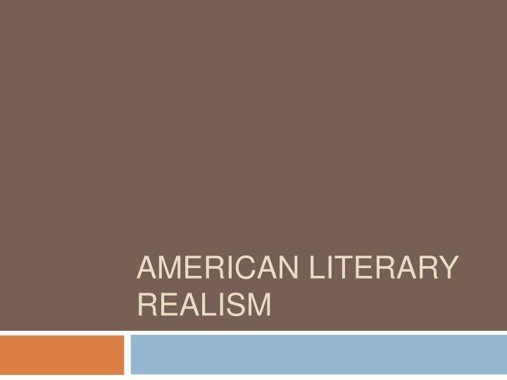 american literary realism n.