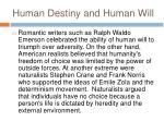 human destiny and human will