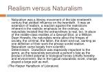 realism versus naturalism