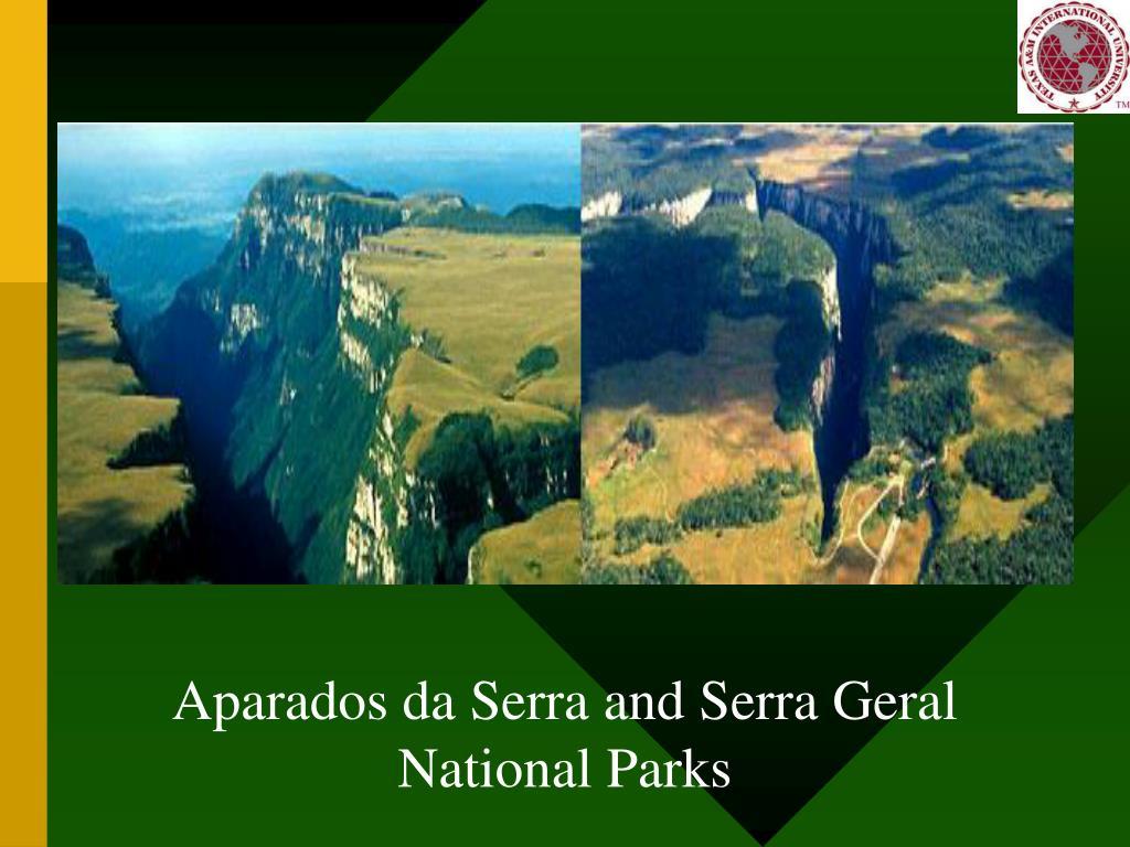 Aparados da Serra and Serra Geral National Parks