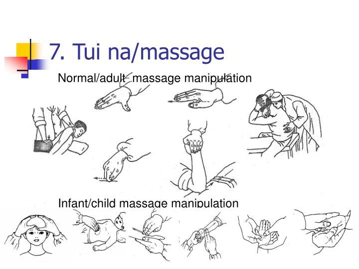 7. Tui na/massage