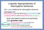 linguistic appropriateness of interrogative sentences