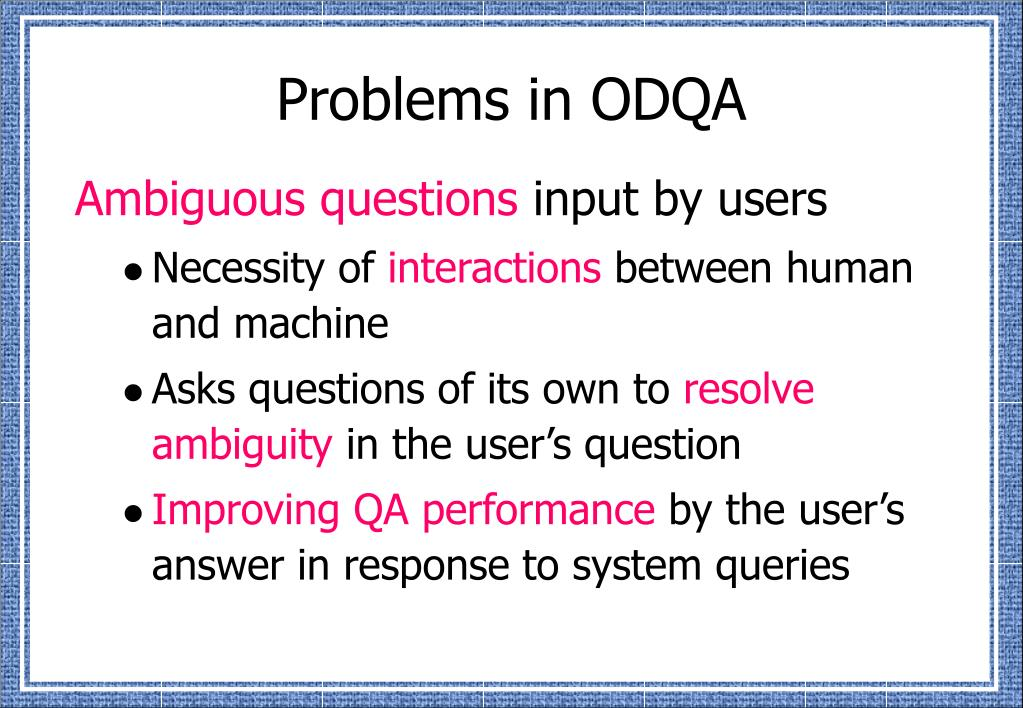 Problems in ODQA