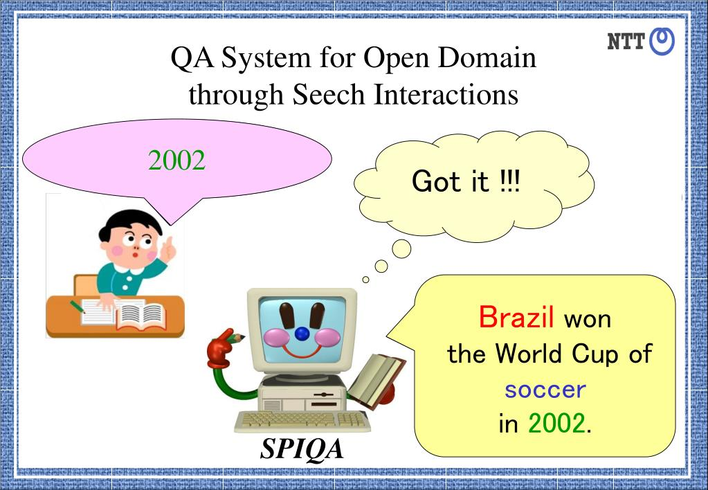 QA System for Open Domain