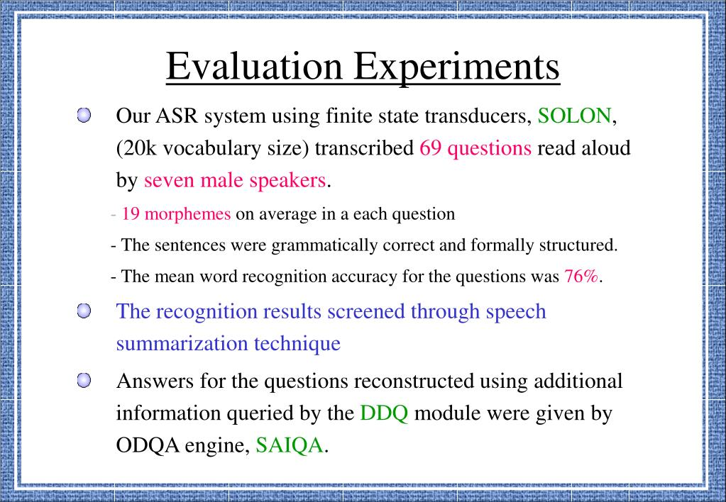 Evaluation Experiments