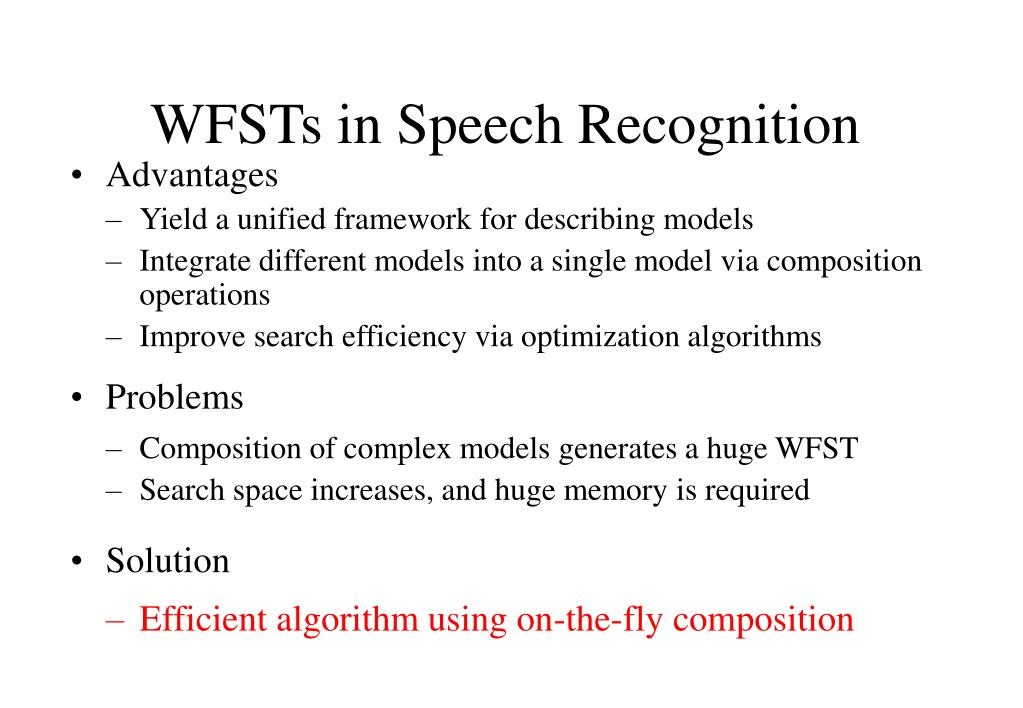 WFSTs in Speech Recognition