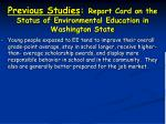 previous studies report card on the status of environmental education in washington state13