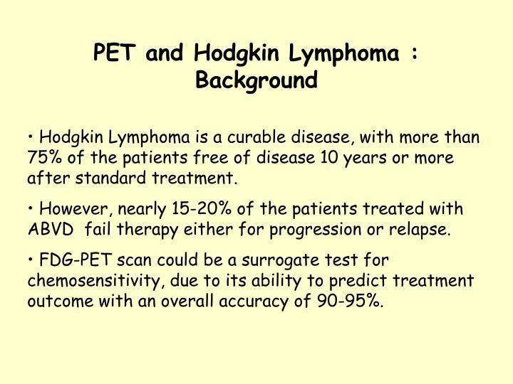 Pet and hodgkin lymphoma background
