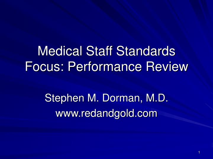 medical staff standards focus performance review n.