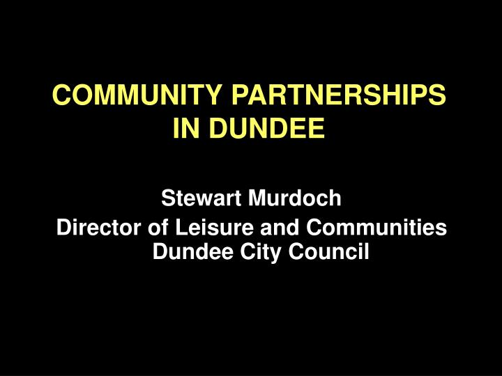 community partnerships in dundee n.