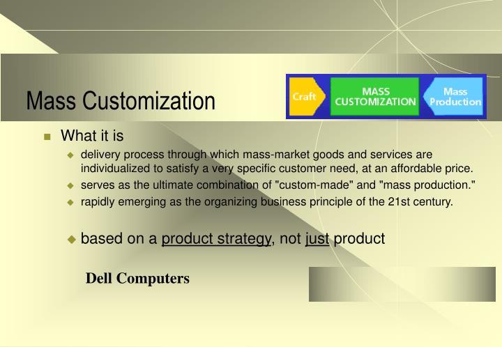 postponement manufacturing and mass customization in modern market
