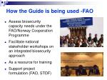 how the guide is being used fao