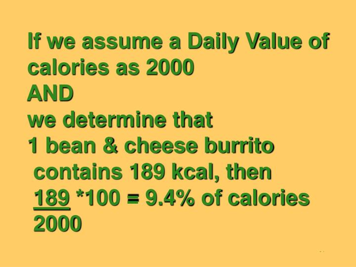 If we assume a Daily Value of