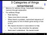 3 categories of things remembered