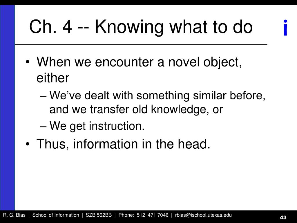 Ch. 4 -- Knowing what to do