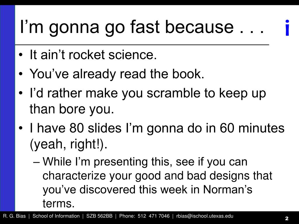 I'm gonna go fast because . . .